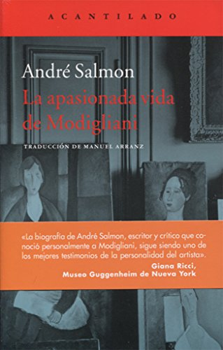 La apasionada vida de Modigliani por André Salmon