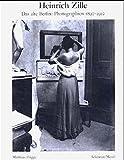 Berlin 1890-1910: Photographien - Heinrich Zille