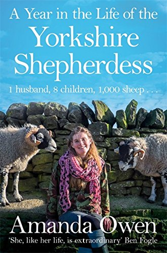 A Year in the Life of the Yorkshire Shepherdess por Amanda Owen