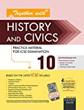 Together With ICSE Practice Material/Sample Papers for Class 10 History and Civics for 2018 Exam