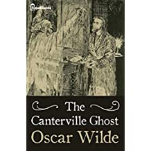 The Canterville Ghost: (Annotated) (English Edition)