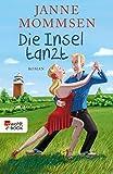 Die Insel tanzt von Janne Mommsen