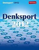 Denksport Wissenskalender 2012: Der knifflige Mix für Denksportfreunde
