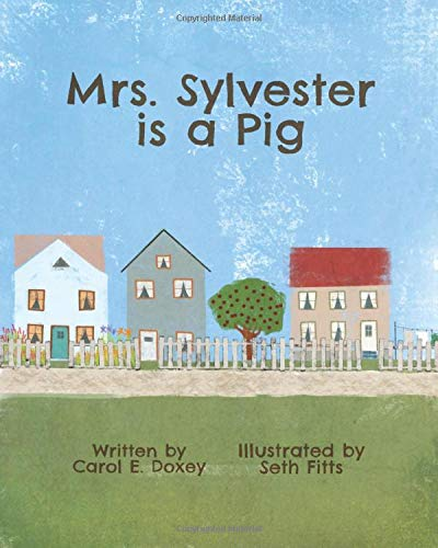 Mrs. Sylvester is a Pig