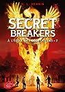 Secret Breakers, tome 2 : A l'école des décrypteurs par Dennis