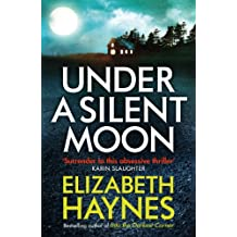 Under a Silent Moon (Detective Inspector Louisa Smith Book 1)