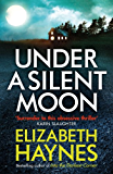 Under a Silent Moon (Detective Inspector Louisa Smith)