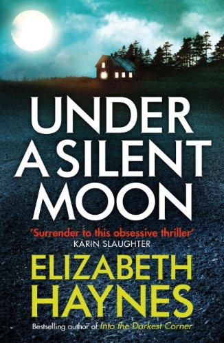Under a silent moon detective inspector louisa smith book 1 under a silent moon detective inspector louisa smith book 1 by haynes fandeluxe Epub