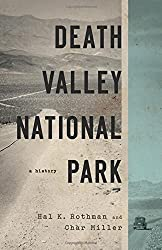 Death Valley National Park: A History by Hal Rothman (2013-09-03)