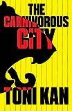 The Carnivorous City (English Edition)