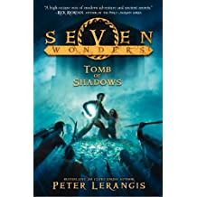 The Tomb of Shadows (Seven Wonders, Book 3)