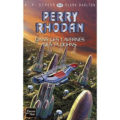 Perry Rhodan n°253 - Dans les cavernes des Ploohns