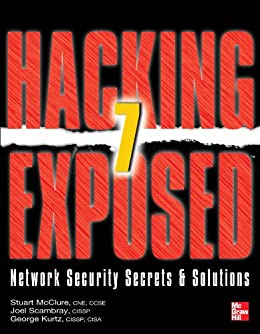 Hacking Exposed 7: Network Security Secrets and Solutions von [McClure, Stuart]