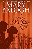 No Ordinary Love (English Edition)
