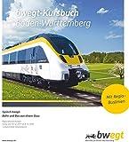 Kursbuch Baden-Württemberg 2018: Regionalverbindungen und Regio-Buslinien