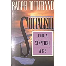 Socialism for a Skeptical Age.
