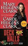 Deck the Halls - Movie Tie-In by Clark, Carol Higgins, Clark, Mary Higgins (2011) Mass Market Paperback