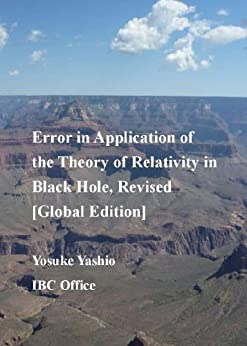 Error in Application of the Theory of Relativity to Black Hole, Revised by [Yashio, Yosuke]