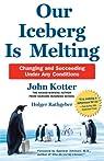 Our Iceberg Is Melting par Kotter
