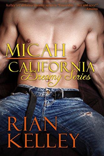 MICAH (A California Dreamy Novel Book 3)