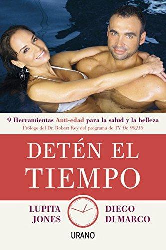 Descargar Libro Detén el tiempo (Medicinas complementarias) de Lupita Jones
