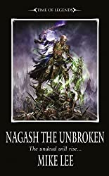Nagash the Unbroken (Book Two of the Nagash Trilogy) (Warhammer) by Mike Lee (2010-03-30)