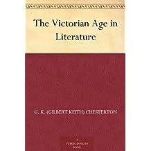 The Victorian Age in Literature (English Edition)