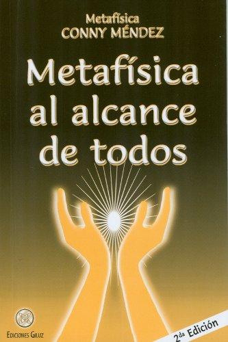 Metafísica al alcance de todos (Metafisica Conny Mendez) por Conny Méndez