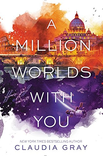 A Million Worlds with You (Firebird) por Claudia Gray
