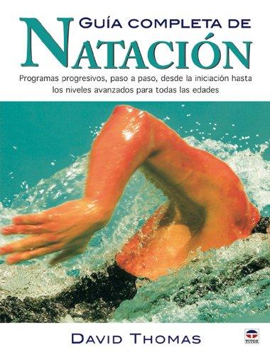 Guia Completa de Natación por David Thomas