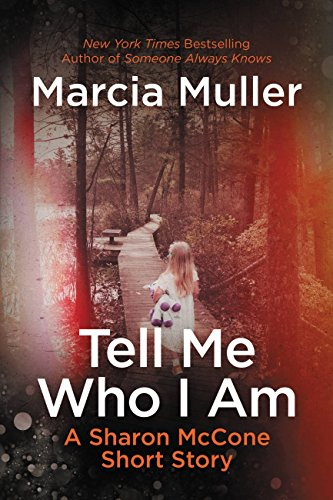 Tell Me Who I Am: A Sharon McCone Short Story (A Sharon McCone Mystery)