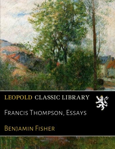 Francis Thompson, Essays