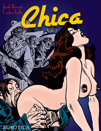 Chica: Vol. 2 (v. 2) by Bernet, Jordi; Trillo, Carlos by Bernet, Jordi; Trillo, Carlos