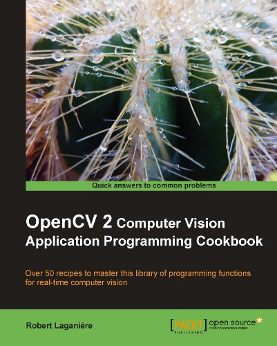 OpenCV 2 Computer Vision Application Programming Cookbook (English Edition)