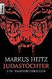 Judastöchter (Pakt der Dunkelheit, Band 6) von Markus Heitz