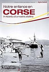 Notre enfance en Corse