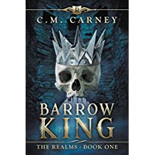 Barrow King: The Realms Book One: (An Epic Fantasy LitRPG Series) (English Edition)