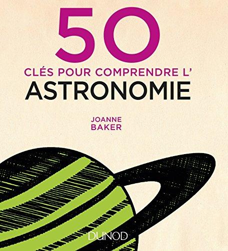 50 cls pour comprendre l'astronomie