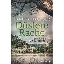 Düstere Rache: Ein Rhein-Main-Krimi