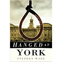 Hanged at York