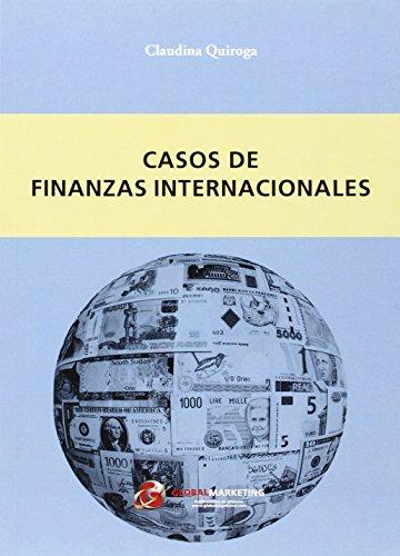 Casos de finanzas internacionales por Claudina Quiroga Busticchi