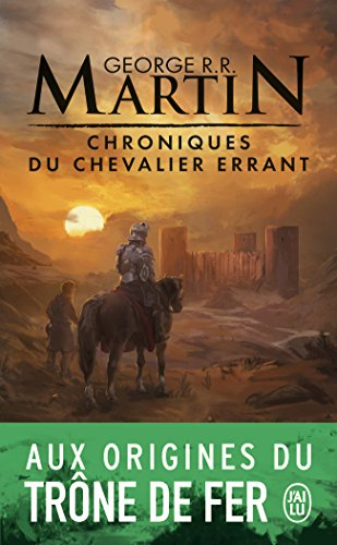 Chroniques du chevalier errant : Trois histoires du Trne de Fer