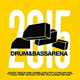 Drum & Bass Arena 2015 [Explicit]