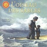 """Afficher """"L'Oiseau des sables"""""""