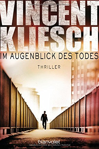 Buchseite und Rezensionen zu 'Im Augenblick des Todes: Thriller' von Vincent Kliesch
