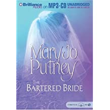 The Bartered Bride by Mary Jo Putney (2004-06-10)