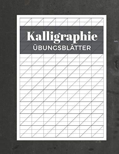 Kalligraphie Übungsblätter: Schreibheft mit Kalligrafie Papier | 120 Seiten zum Üben des Schönschreibens | ca. A4