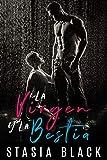 La virgen y la bestia: Una novela independiente (Seductores rústicos nº 1)