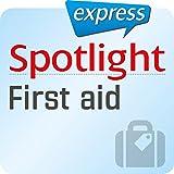 Spotlight express - Reisen: Wortschatz-Training Englisch - Erste Hilfe