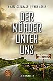 Broadchurch - Der Mörder unter uns: Kriminalroman von Chris Chibnall